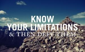 defeat your limitations